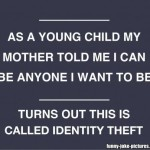 A Case of Stolen Identity?
