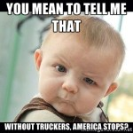 Cute Babies and Awesome Truckers