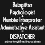 What It Takes To Be A Dispatcher